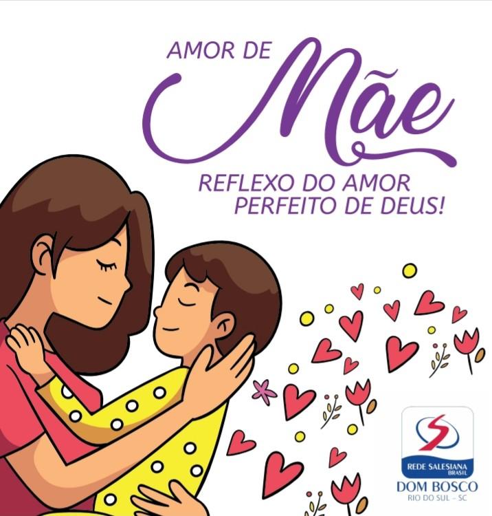 Homenagem às mães - Amor de mãe, reflexo do amor perfeito de Deus
