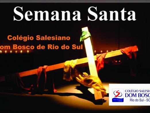 Semana Santa no Colégio Salesiano Dom Bosco